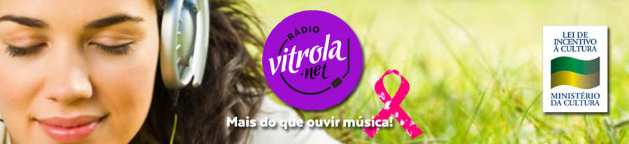RADIO VITROLA.NET - MAIS DO QUE OUVIR MÚSICA.